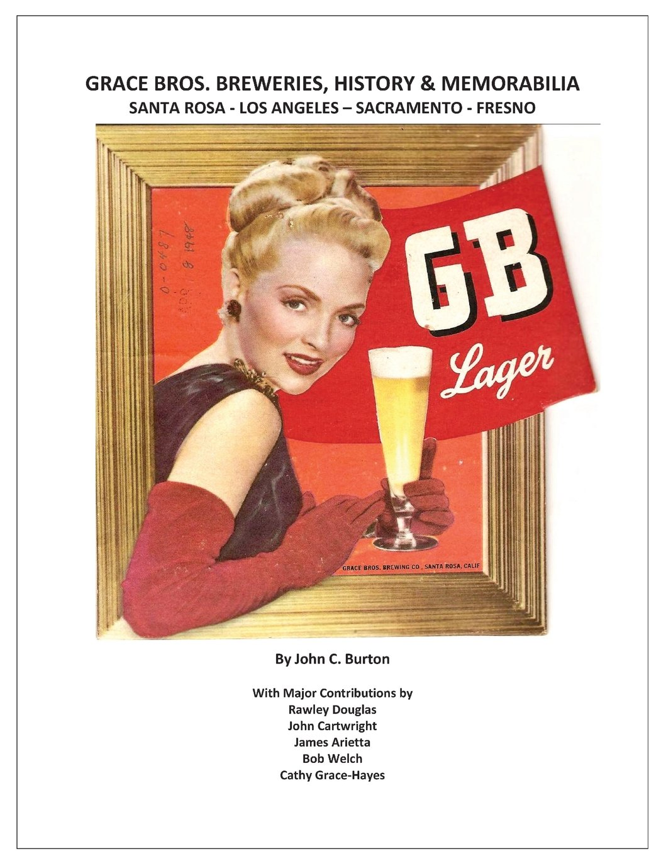 Grace Bros. Breweries, History & Memorabilia: Santa Rosa - Los Angeles - Sacramento - Fresno
