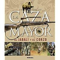 Enciclopedia De La Caza Mayor.El Jabali Y El