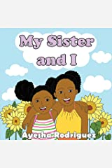 My Sister and I Paperback