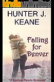 Falling for Denver (A Novella) (Restless Hearts)