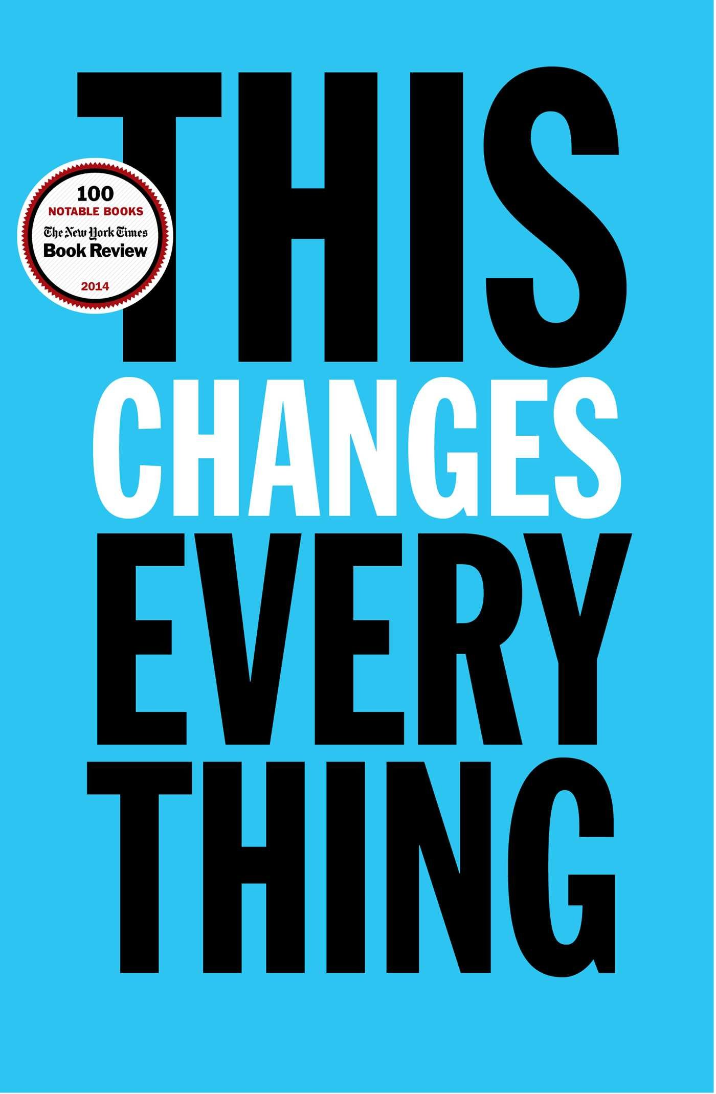 Buy This Changes Everything: Capitalism Vs. The Climate Book Online At Low  Prices In India | This Changes Everything: Capitalism Vs.