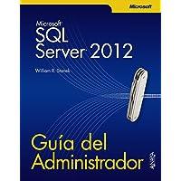 SQL Server 2012. Guía del Administrador (Manuales Técnicos)