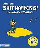 Das große Tröstbuch (Shit happens!)