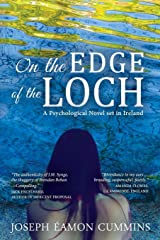 On the Edge of the Loch: A Psychological Novel set in Ireland Paperback