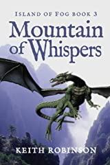 Mountain of Whispers (Island of Fog, Book 3) Paperback