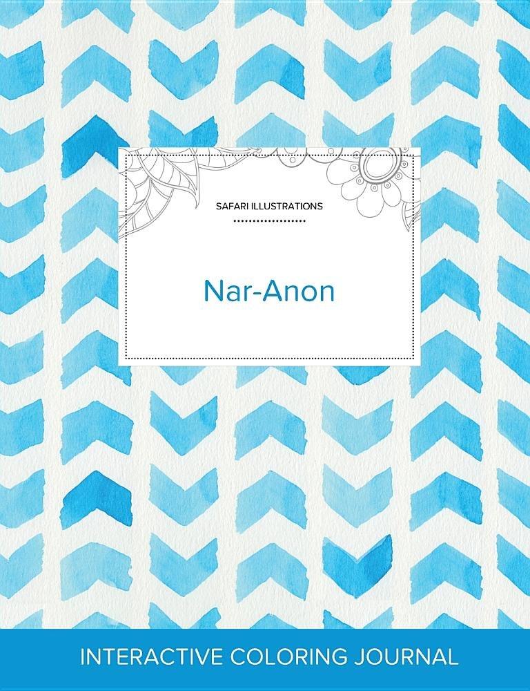 Read Online Adult Coloring Journal: Nar-Anon (Safari Illustrations, Watercolor Herringbone) PDF