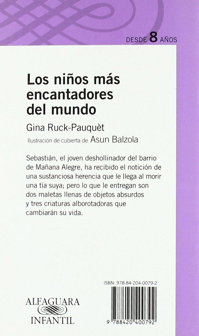 LOS NIÑOS MAS ENCANTADORES DEL MUNDO PROXIMA PARADA: Gina Ruck-Pauquet : 9788420400792: Amazon.com: Books
