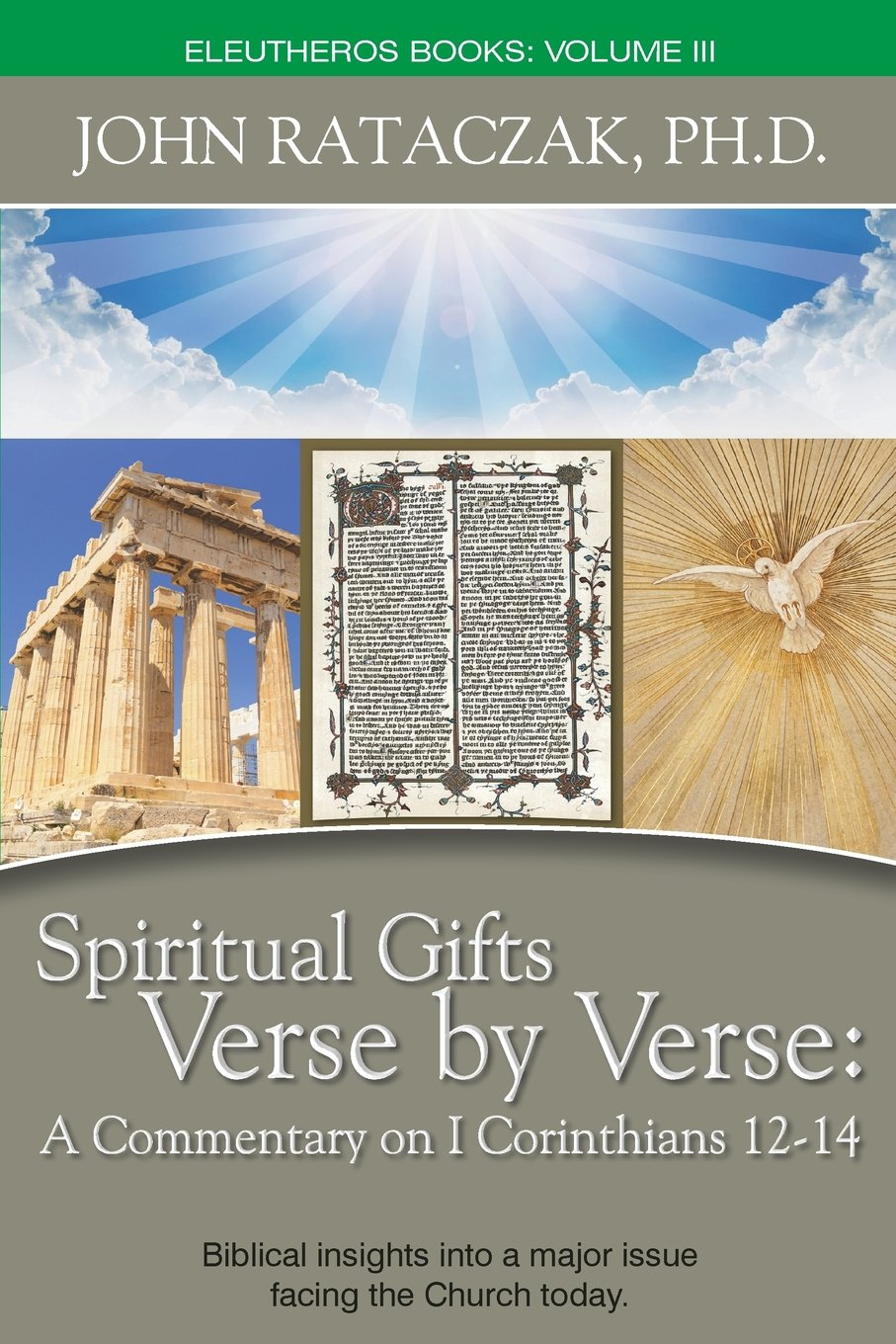 Spiritual Gifts Verse by Verse: A Commentary on I Corinthians 12-14 ebook