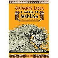 A Cabeça de Medusa: E Outras Lendas Gregas
