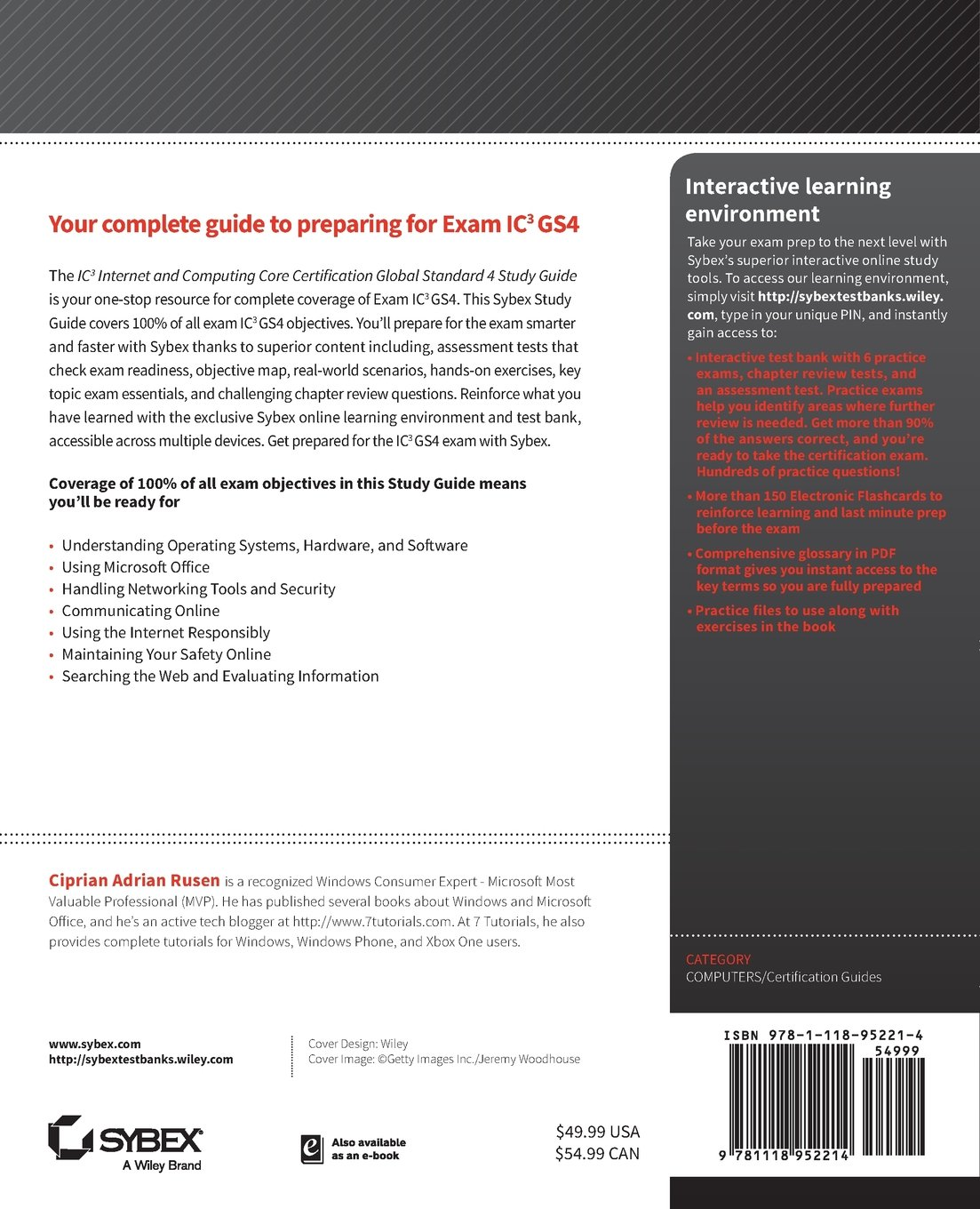 IC3: Internet and Computing Core Certification Global Standard 4 Study Guide:  Ciprian Rusen: 9781118952214: Amazon.com: Books