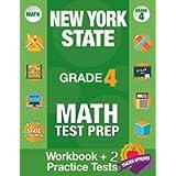 New York State Grade 4 Math Test Prep: New York 4th Grade Math Test Prep Book for the NY State Test Grade 4.