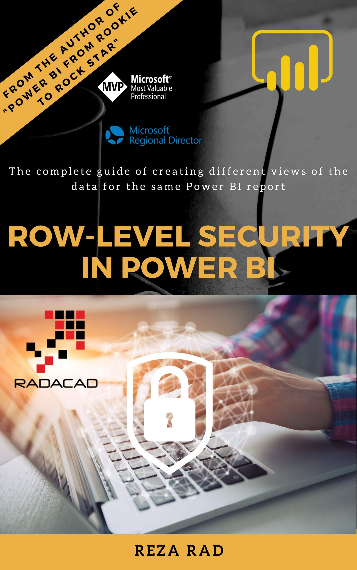Row Level Security In Power BI  The Complete Guide Of Creating Different Views Of The Data For The Same Power BI Report  English Edition
