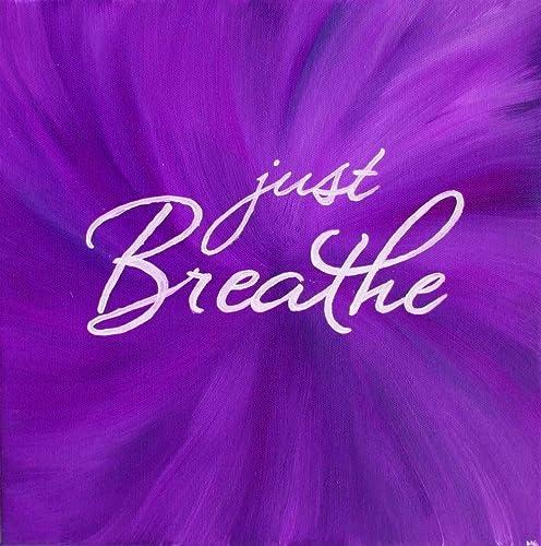 Just Breathe Wall Art Print Inspirational Quote Print Purple Artwork