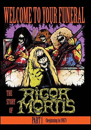 Amazon com: Rigor Mortis - Welcome To Your Funeral: The