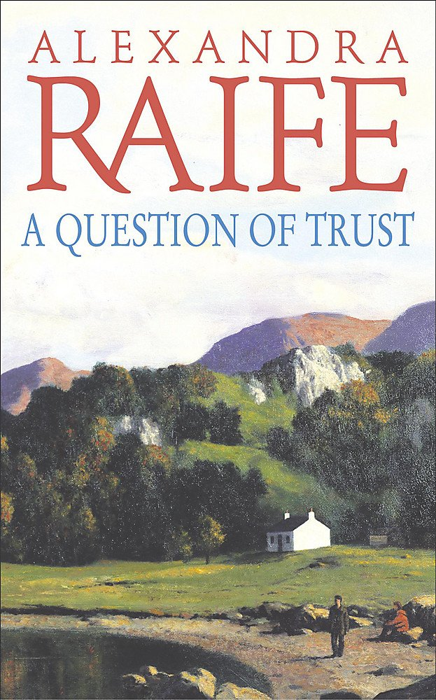 A Question Of Trust: Amazon.es: Alexandra Raife: Libros en idiomas extranjeros