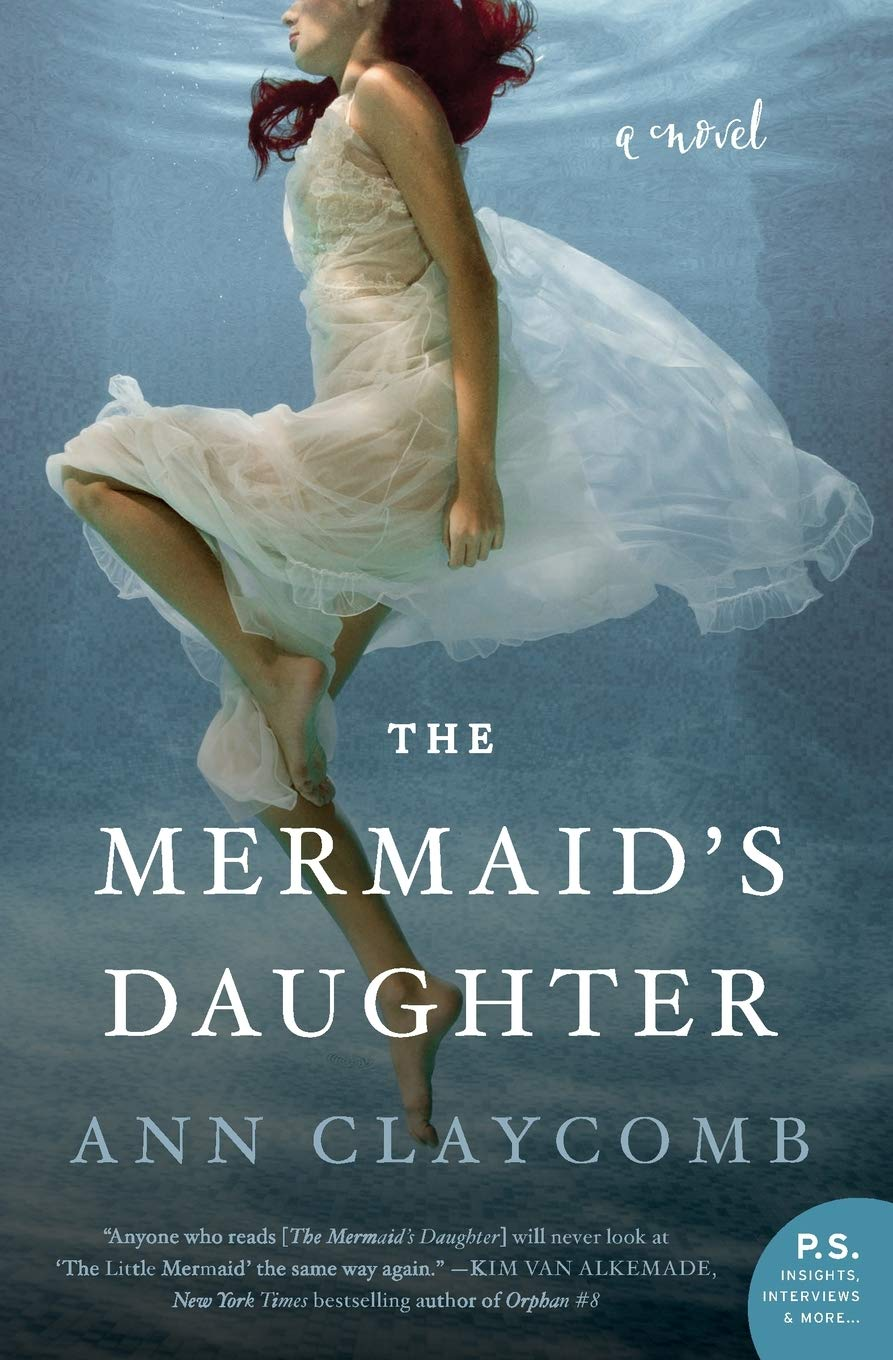 The Mermaid's Daughter: A Novel: Claycomb, Ann: 9780062560681: Amazon.com:  Books
