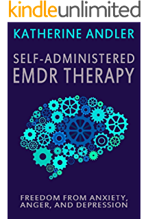 Getting past your past take control of your life with self help self administered emdr therapy freedom from anxiety anger and depression solutioingenieria Image collections