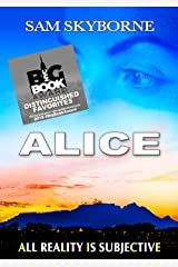 Alice: A Sleeping Monkey's Lie: All reaLity Is subjeCtivE - Lesbian Fiction Psychological Thriller (Toni Mendez) Kindle Edition