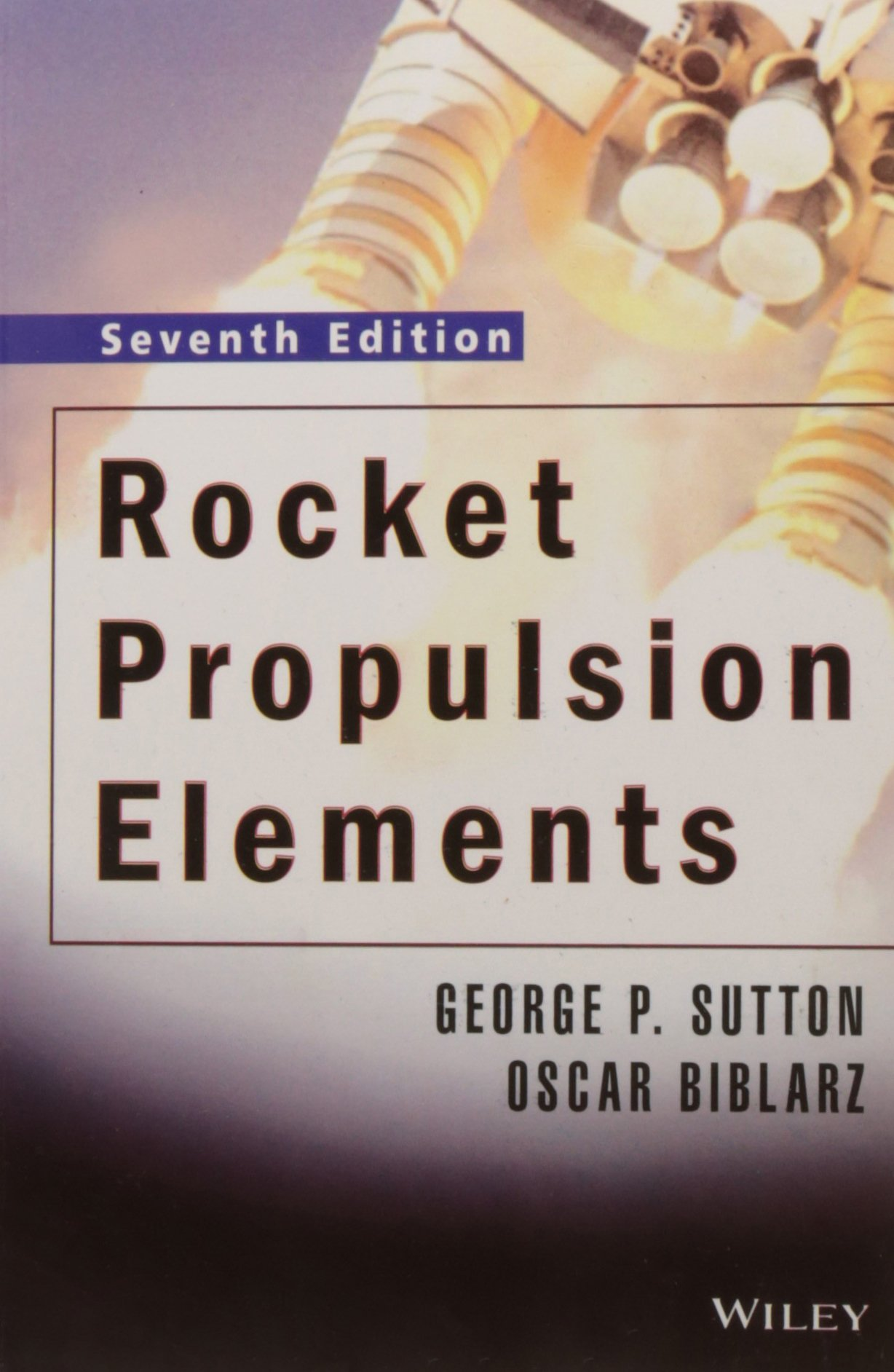 Rocket Propulsion Elements George P Sutton Et Al 9788126525775 Amazon Com Books