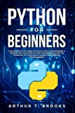 Python for Beginners: A Smarter Way to Learn Python in 5 Days and Remember it Longer. With Easy Step by Step Guidance…
