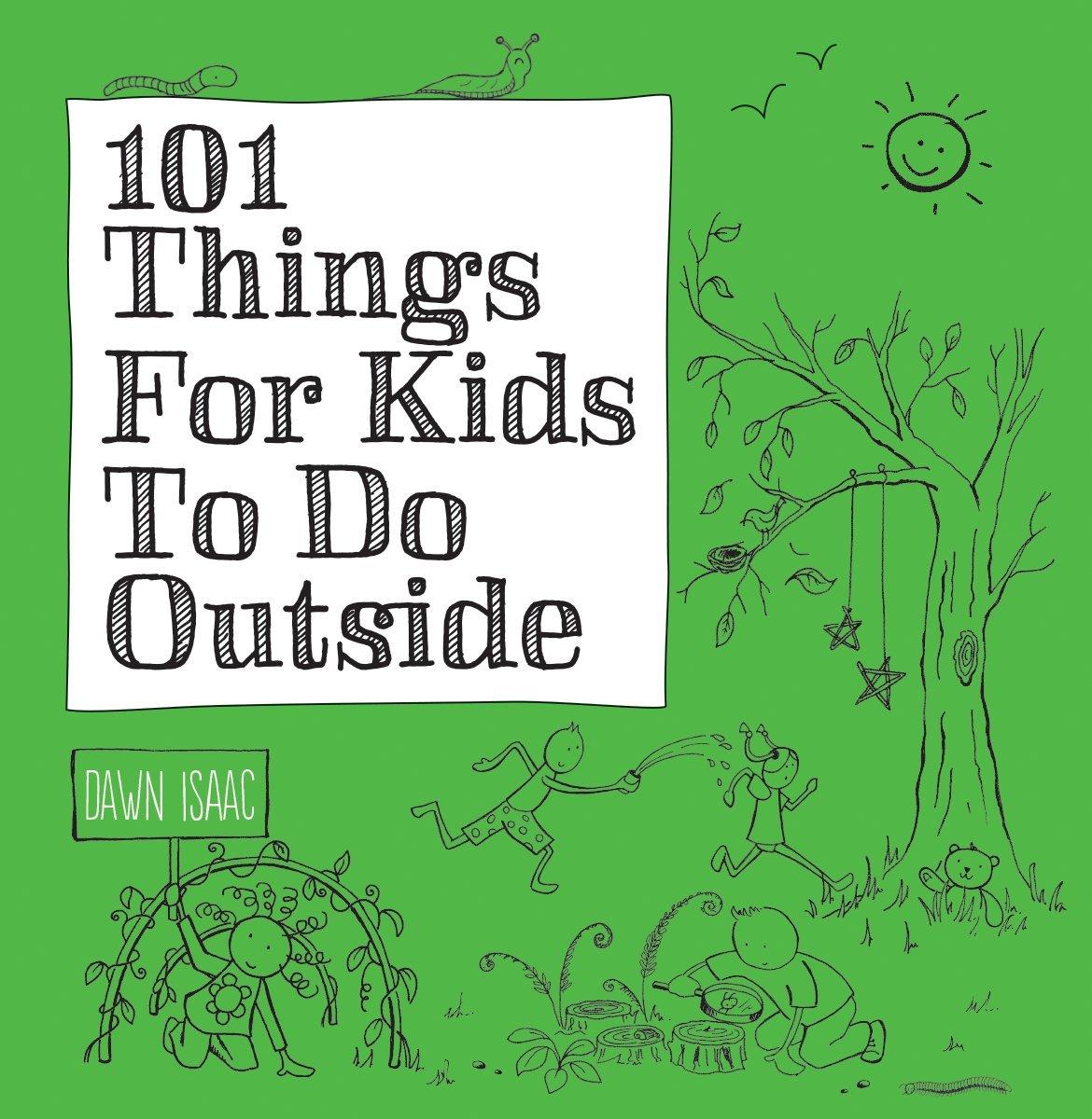 101 Things For Kids To Do Outside pdf epub