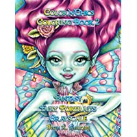 Color'n'Chics Coloring Book 2 Fantasy Fairy Portraits Grayscale: Coloring Book for All Ages, featuring Beautiful Cute…