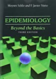 Epidemiology: Beyond the Basics