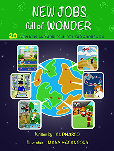 New Jobs Full of Wonder: 20 jobs kids and adults must hear about now (Jobs of the Future Children's Books Book 1)