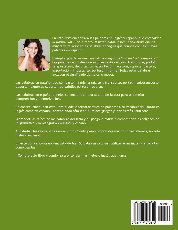Espanol: Aprendizaje Rapido con Palabras Raiz para Anglo Parlantes: Mejore su vocabulario en español con raíces latinas y griegas.