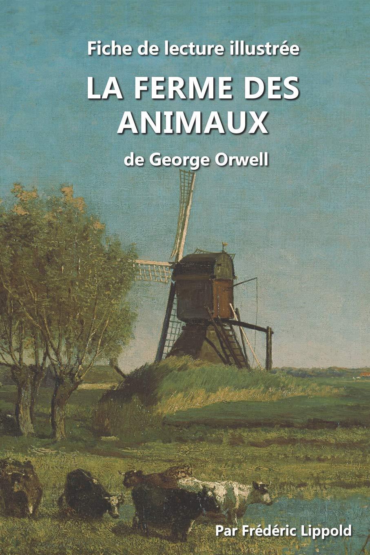 Fiche de lecture illustrée - La Ferme des animaux, de George ...