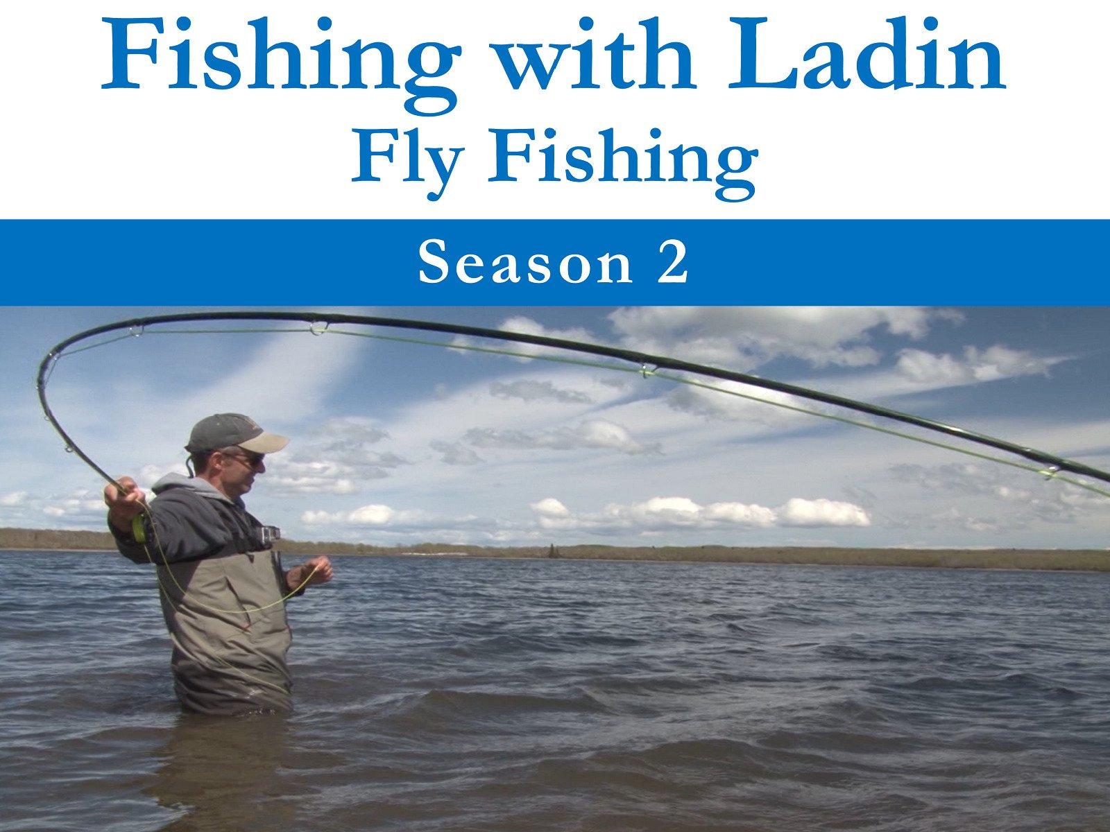 Fishing with Ladin: Fly Fishing on Amazon Prime Video UK