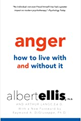 Anger: How to Live with and without It Kindle Edition