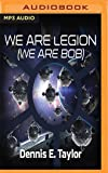 We Are Legion (We Are Bob) (Bobiverse)