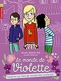 Le monde de Violette, Tome 5 : Violette en voit de toutes les couleurs !