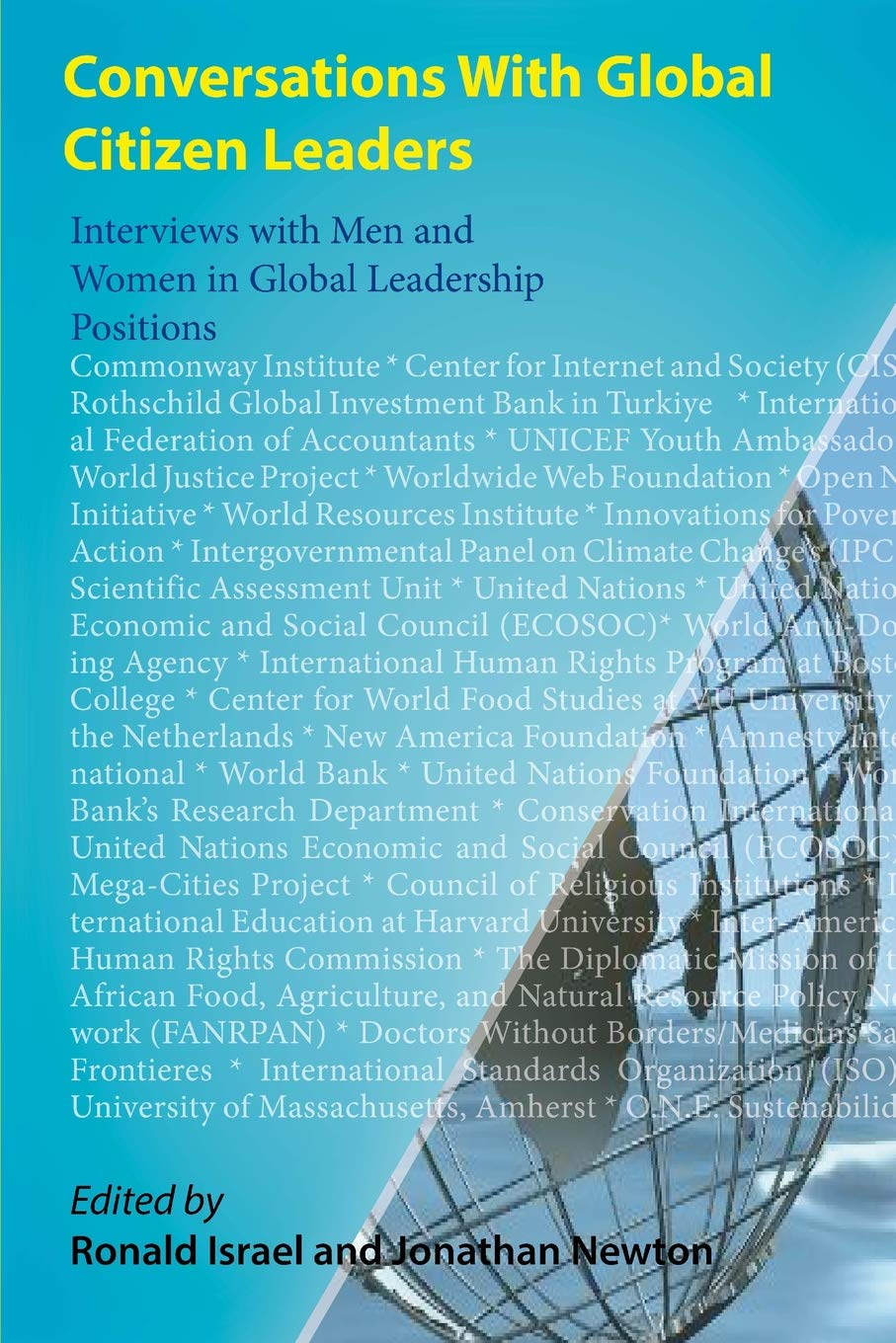 Conversations With Global Citizen Leaders: Interviews with ...