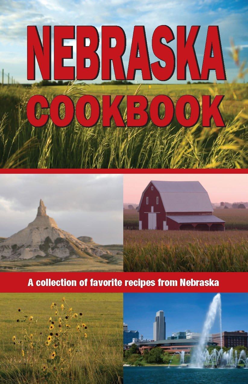 Read Online Nebraska Cookbook (Cooking Across America Cookbook Collections) pdf