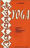 Yoga. maitrise de la personnalite humaine. etude metaphysique du hatha yoga
