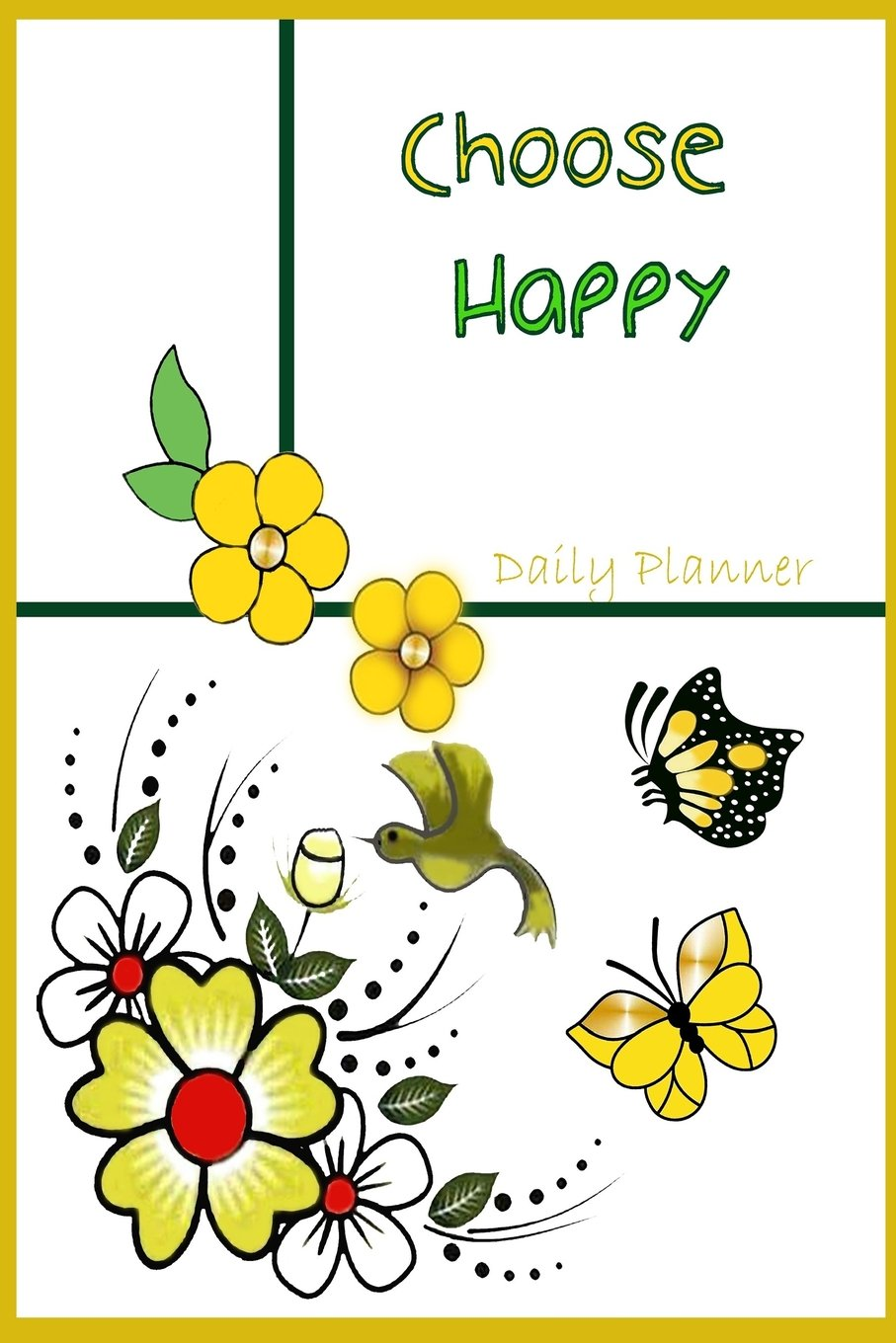 Daily Planner Choose Happy: Daily planner / Agenda ...