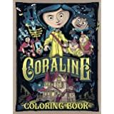 Coraline Coloring Book: Featuring Enchanting Coraline Coloring Books For Adults, Tweens (Book For Adults & Teens)
