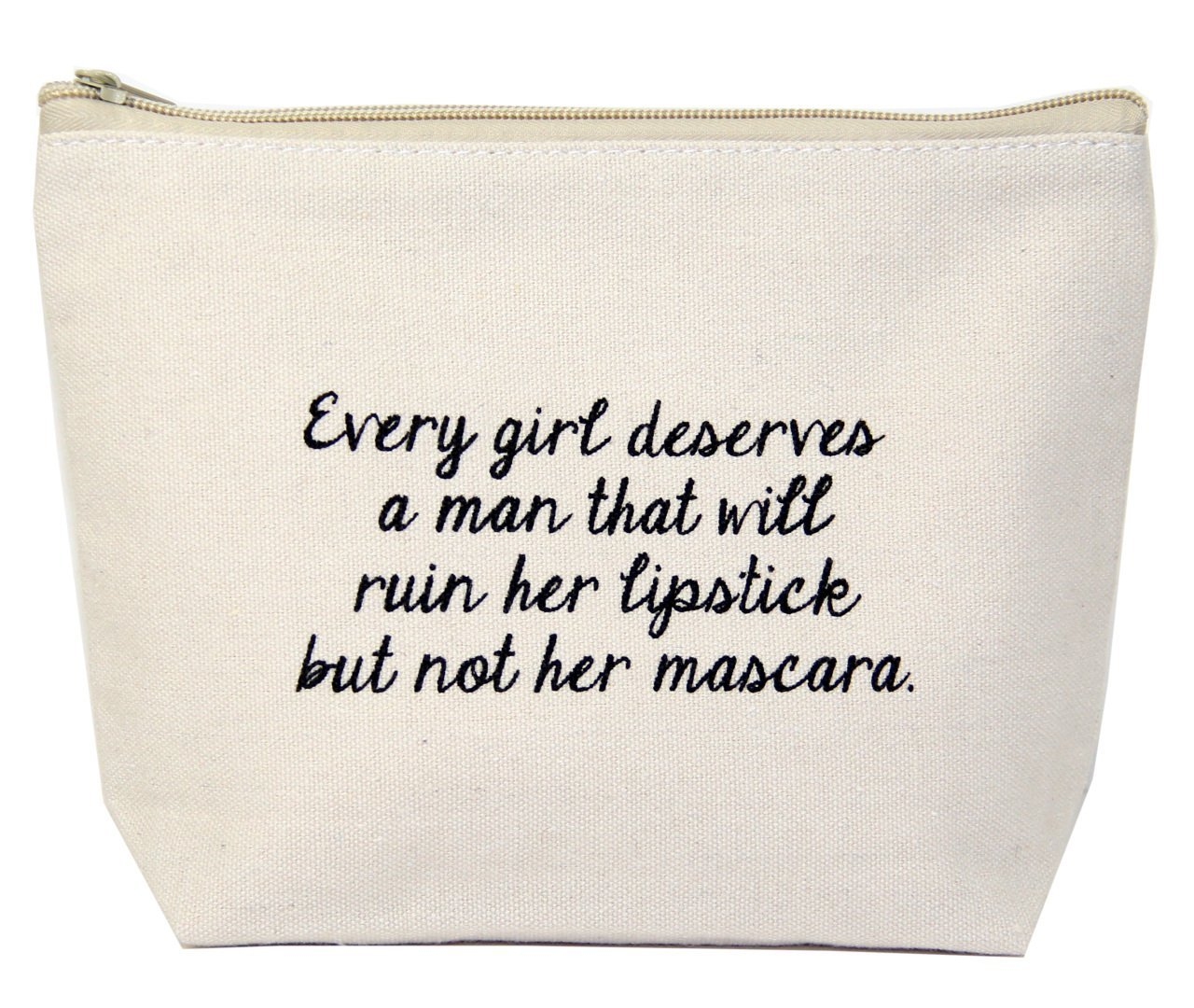Jules Natural Canvas Tote Bag With Zipper Closure ''Every Girl Deserves a Man That Will Ruin Her Lipstick But Not Her Mascara''