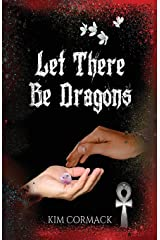 Let There Be Dragons (Children of Ankh Series) Paperback
