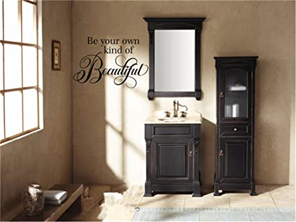. Amazon com  gtrsa Be Your own Kind of Beautiful Bathroom Wall Decal