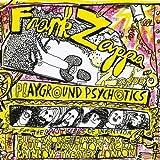 Playground Psychotics [2 CD] by Zappa Records