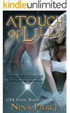 A Touch of Lilly: A Science Fiction Alien Romance