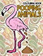 Pooping Animals Colouring Book: A Hilarious Coloring Book For Adults and Kids Great Gifts For Everyone