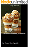 Desserts - Delighted and Ready for Dessert
