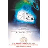 M et le Troisième Secret : le Secret de Fatima Enfin Revele