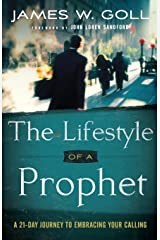 The Lifestyle of a Prophet: A 21-Day Journey To Embracing Your Calling Paperback