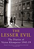 The Lesser Evil: The Diaries of Victor Klemperer 1945-59