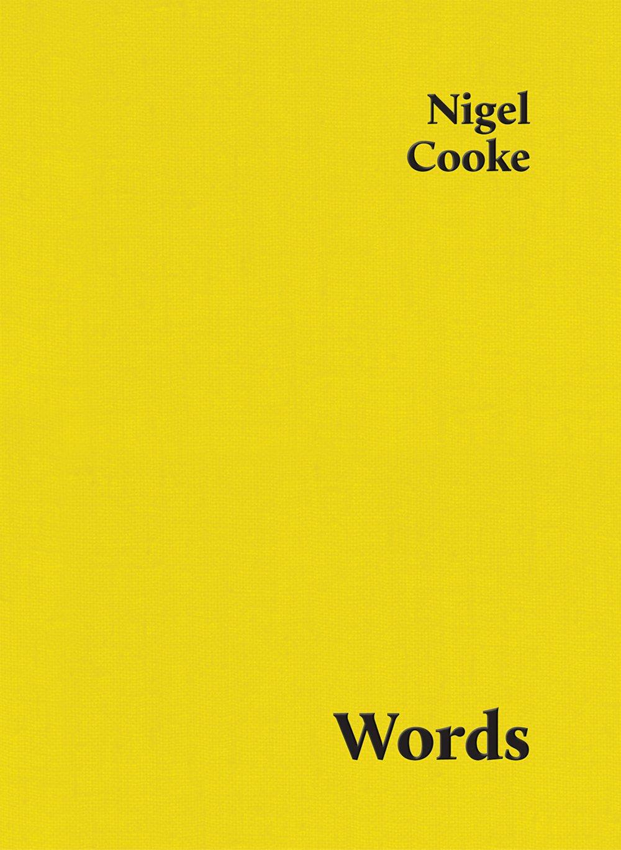 Nigel Cooke: Words